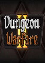 地牢���2(Dungeon Warfare 2)PC破解版v1.2.4