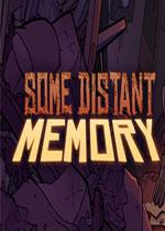 久�h的���(Some Distant Memory)中文破解版