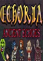 古代回�(ECHORIA: Ancient Echoes)PC版