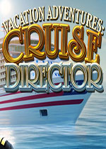 假期冒�U6:游���O(Vacation Adventures: Cruise Director)PC破解版
