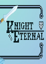 骑士永恒(Knight Eternal)PC版