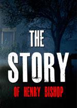 亨利���B普的�v史(The Story of Henry Bishop)中文破解版