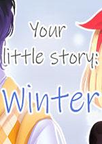 你的小故事:冬天(Your little story: Winter)PC破解版