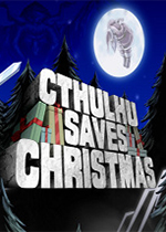 克苏鲁拯救圣诞节(Cthulhu Saves Christmas)PC版