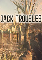 杰克的麻烦(Jack troubles)PC破解版