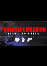 鬼屋原型(Prototype Mansion - Used No Cover)PC硬盘版