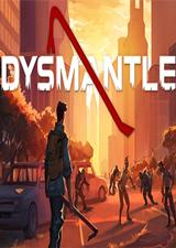 DYSMANTLE中文版