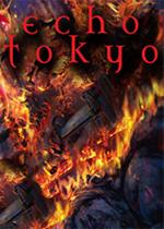 Echo Tokyo: Phoenix中文版