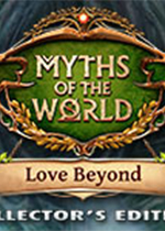 世界传奇14:爱的彼岸(Myths of the World: Love Beyond)中文版