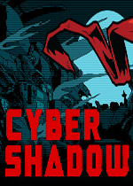 赛博暗影(Cyber Shadow)PC中文版