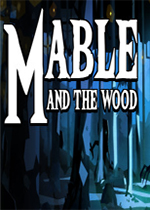 Mable&The Wood中文版