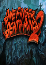 一招致命2(One Finger Death Punch 2)中文版