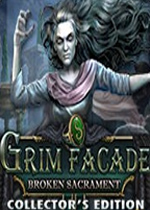 冷酷面具11:破碎的圣礼(Grim Facade: Broken Sacrament)PC破解版