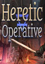 异教分子(Heretic Operative)v1.1.2集成Blood Cult DLC?#25165;?#29256;