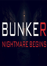 地堡:噩�糸_始(Bunker - Nightmare Begins)PC版