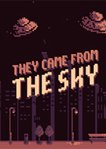 他们从天而降(They Came From the Sky)PC版