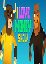 我�坼X(The 'I Love Money' Show)PC破解版