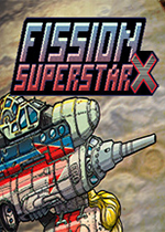裂变巨星X(Fission Superstar X )PC版