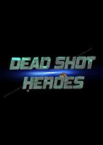 神枪英雄(Dead Shot Heroes)PC破解版