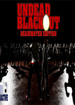亡�`封�i�(Undead Blackout: Reanimated Edition)PC版