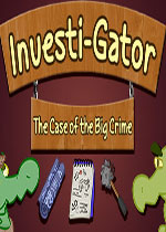 调查员:重大犯罪案件(Investi-Gator: The Case of the Big Crime)PC硬盘版