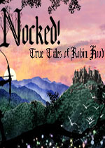 �Z!�_�e�h的真��故事(Nocked! True Tales of Robin Hood)PC版