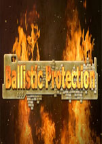 弹道保护(Ballistic Protection)PC破解版