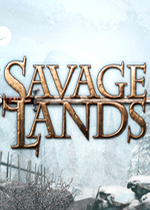 荒蛮大地(Savage Lands)PC单机版v0.9.1.130