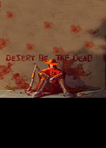 死亡沙漠(Desert Of The Dead)PC破解版