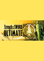 剑的终极力量(Strength of the Sword ULTIMATE)破解版