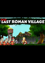 最后的�_�R村�f(The Last Roman Village)PC破解版