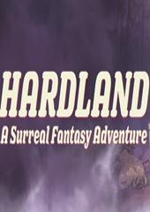 艰苦大地(Hardland)PC硬盘版