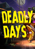 死亡日(Deadly Days)PC版v1.2.3F1.2222E9