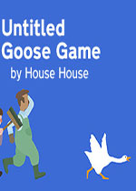 捣蛋鹅(Untitled Goose Game)PC破解版
