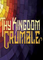 你的王国崩溃了(Thy Kingdom Crumble)PC破解版