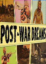 战后的梦想(Post War Dreams)PC破解版