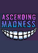 渐入疯狂(Ascending Madness)PC破解版