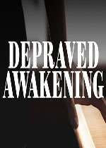 ��落�X醒(Depraved Awakening)PC破解版