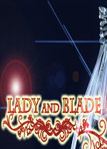 女士与刀锋(Lady and Blade)PC破解版