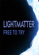 光物质(Lightmatter)PC中文版
