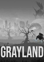 灰色之地(Grayland)PC破解版