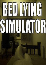 卧床模拟器(Bed Lying Simulator)PC破解版