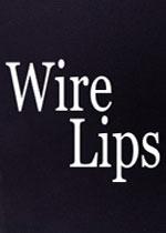 Wire Lips
