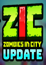 �适��M城(ZIC �C Zombies in City)PC破解版