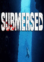 淹�](Submersed)PC破解版