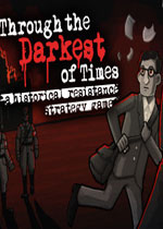 走�^至暗�r刻(Through the Darkest of Times)中文破解版v1.04