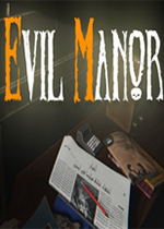 恶灵庄园(Evil Manor)PC版