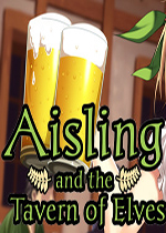 艾斯林和精灵酒馆(Aisling and the Tavern of Elves)PC破解版