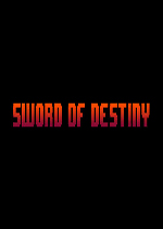 命运之剑(Sword of Destiny)PC破解版