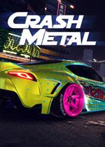 崩溃金属:赛博朋克(CrashMetal - Cyberpunk)PC破解版